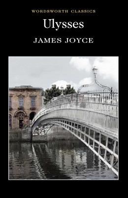 Ulysses - Joyce, James, and Watts, Cedric, Prof., M.A., Ph.D. (Introduction by), and Carabine, Keith, Dr. (Series edited by)