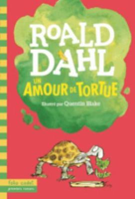 Un amour de tortue - Dahl, Roald
