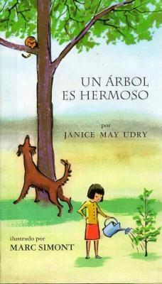 Un Arbol Es Hermoso - Udry, Janice May, and Fiol, Maria A (Translated by)