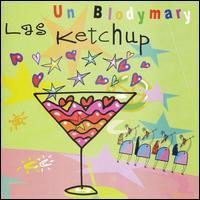 Un Blodymary - Las Ketchup