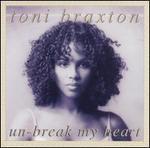 Un-Break My Heart [CD #2]