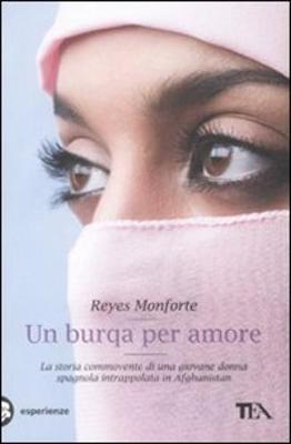 Un Burqa Per Amore - Monforte, Reyes