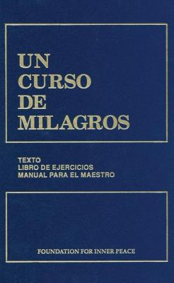Un Curso de Milagros 2nd Edition - Foundation for Inner Peace, and Gonzaalez de Wynn, Rosa Maraia, and Gaomez, Fernando