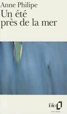 UN Ete Pres De La Mer - Philipe