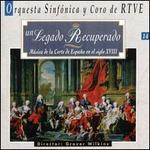 Un Legado Recuperado: Música de la Corte de España en el siglo 18
