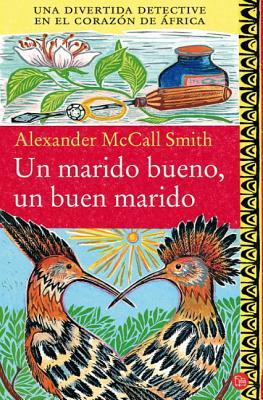 Un Marido Bueno, UN Buen Marido - McCall Smith, Alexander