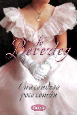 Una Condesa Poco Comun - Beverley, Jo