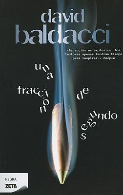 Una Fraccion de Segundo - Baldacci, David