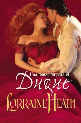 Una Tentacion Para El Duque - Heath, Lorraine