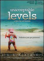 Unacceptable Levels