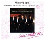 Unbreakable: The Greatest Hits, Vol. 1 [Girls' Night In Edition]