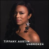 Unbroken - Tiffany Austin