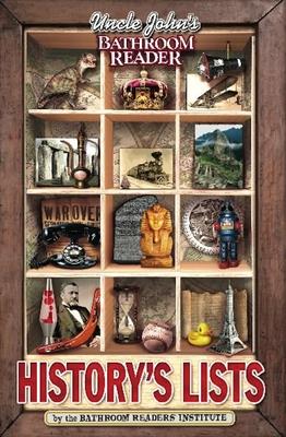 Uncle John's Bathroom Reader History's Lists - Bathroom Readers' Institute