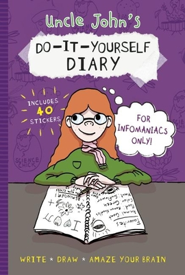 Uncle John's Do-It-Yourself Diary for Infomaniacs Only - Bathroom Readers' Institute