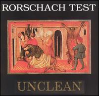 Unclean - Rorschach Test