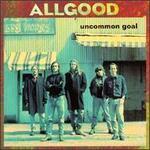 Uncommon Goal