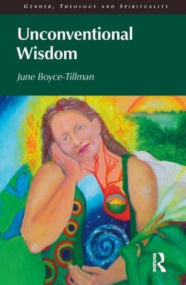 Unconventional Wisdom - Boyce-Tillman, June