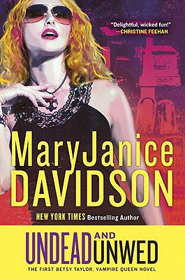 Undead and Unwed - Davidson, MaryJanice