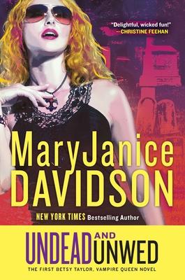 Undead and Unwed - Davidson, MaryJanice