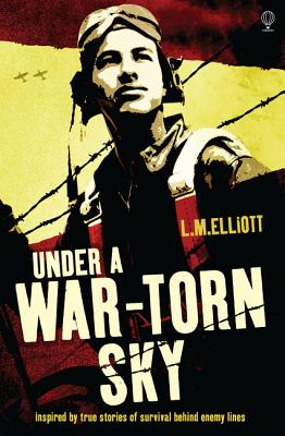 Under a War-Torn Sky - Elliott, L. M.