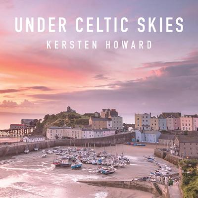 Under Celtic Skies - Howard, Kersten