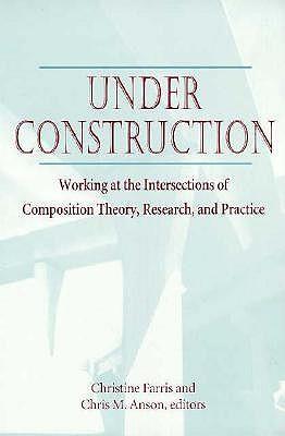 Under Construction - Anson, Chris M (Editor)