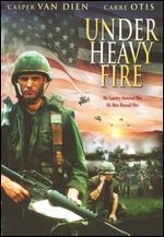 Under Heavy Fire - Sidney J. Furie