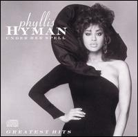 Under Her Spell: Phyllis Hyman's Greatest Hits - Phyllis Hyman