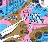 Under the Covers, Vol. 3 - Matthew Sweet/Susanna Hoffs