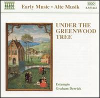 Under the Greenwood Tree - Estampie; Graham Derrick (conductor)