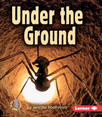 Under the Ground - Boothroyd, Jennifer
