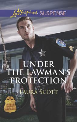 Under the Lawman's Protection - Scott, Laura