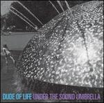 Under the Sound Umbrella