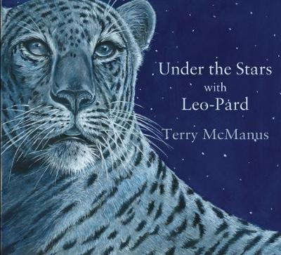 Under the Stars with Leo-Pard - McManus, Terry