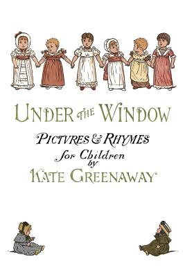 Under the Window: Pictures & Rhymes for Children -