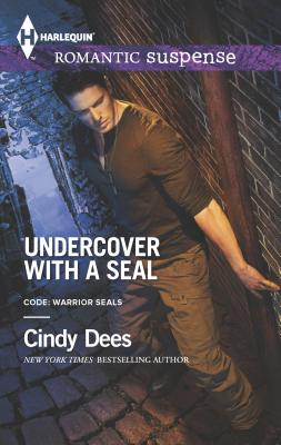 Undercover with a Seal - Dees, Cindy