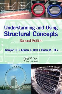 Understanding and Using Structural Concepts - Ji, Tianjian, and Bell, Adrian J., and Ellis, Brian Roger