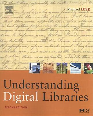 Understanding Digital Libraries - Lesk, Michael