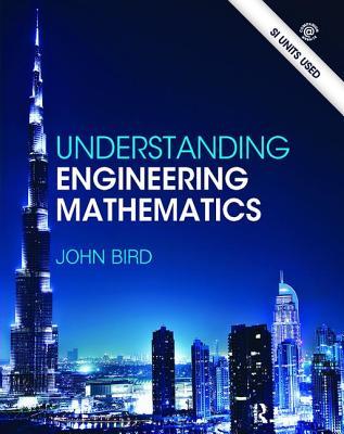 Understanding Engineering Mathematics - Bird, John