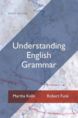 Understanding English Grammar Plus New MyCompLab -- Access Card Package - Kolln, Martha J., and Funk, Robert W.
