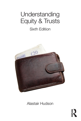Understanding Equity & Trusts - Hudson, Alastair