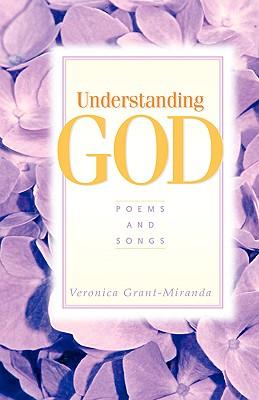 Understanding God - Grant-Miranda, Veronica