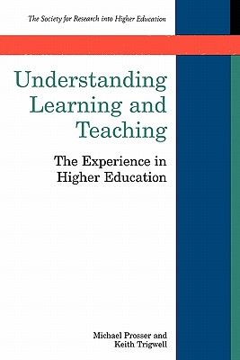 Understanding Learning and Teaching - Prosser, Michael