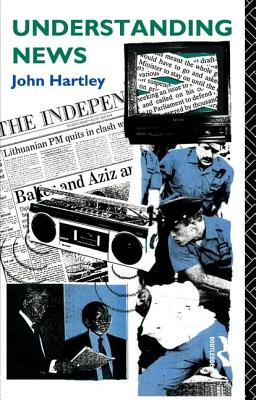 Understanding News - Hartley, John