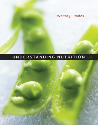 Understanding Nutrition - Whitney, Eleanor Noss, Ph.D., R.D., and Rolfes, Sharon Rady