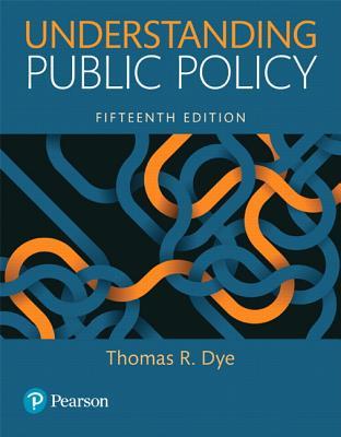 Understanding Public Policy - Dye, Thomas R