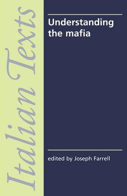 Understanding the Mafia - Farrell, Joseph (Editor)