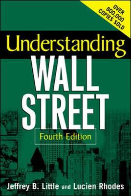 Understanding Wall Street - Little, Jeffrey B, and Little Jeffrey