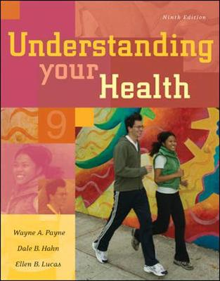 Understanding Your Health with Online Learning Center Bind-In Card - Payne, Wayne A, Professor, and Hahn, Dale B, Professor, and Lucas, Ellen B, Dr.
