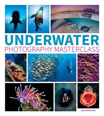 Underwater Photography Masterclass - Mustard, Alex